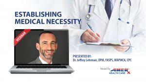 Webinar: Establishing Medical Necessity