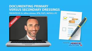 Documenting Primary Versus Secondary Dressings