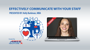 WEBINAR: Effectively Communicate With Your Staff