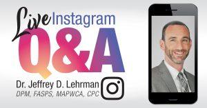 Instagram Live Q&A with Dr. Jeffrey Lehrman