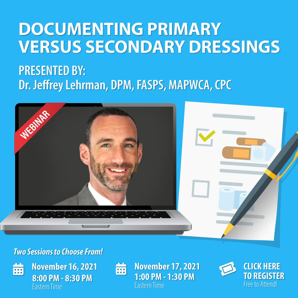 Webinar: Documenting Primary Versus Secondary Dressings